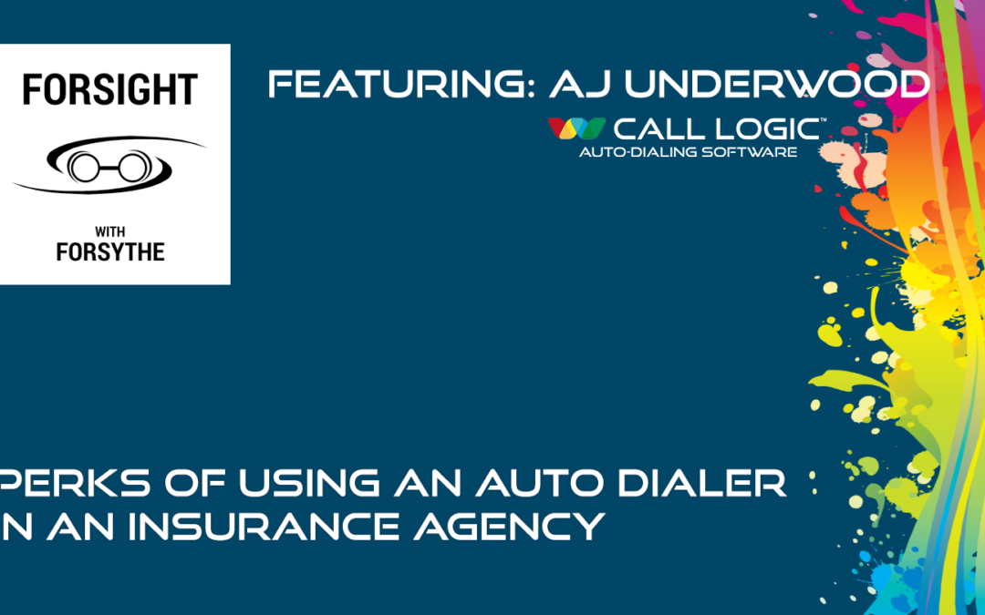 Podcast Featuring Call Logic Insurance Agency Auto Dialer