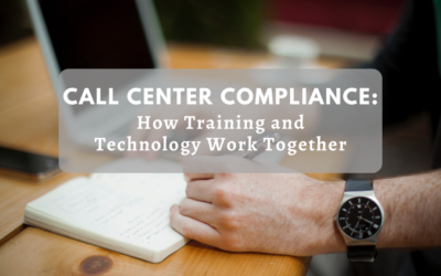 Call Center Compliance: How Training and Technology Work Together