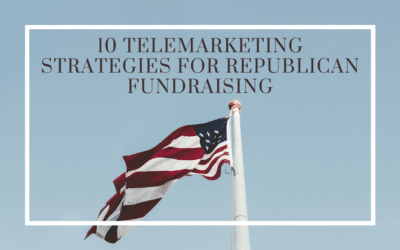 10 Telemarketing Strategies for Republican Fundraising