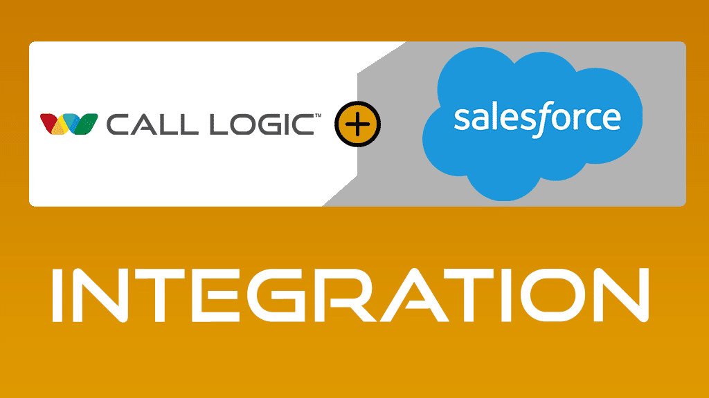 Call Logic launches a Integration with Salesforce