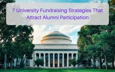 7 University Fundraising Strategies That Attract Alumni Participation