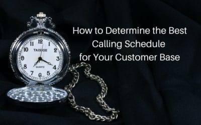 How to Determine the Best Calling Schedule for Your Customer Base