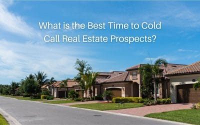 What is the Best Time to Cold Call Real Estate Prospects?