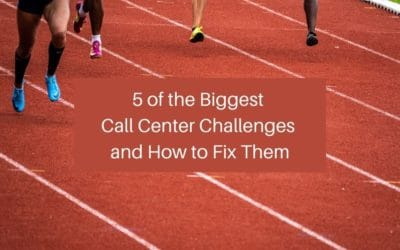 5 of the Biggest Call Center Challenges and How to Fix Them